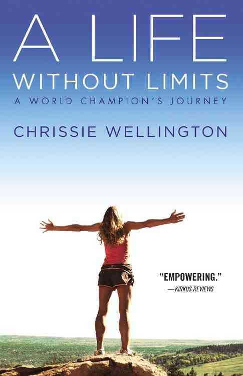 A Life Without Limits By Wellington, Chrissie/ Armstrong, Lance (FRW)