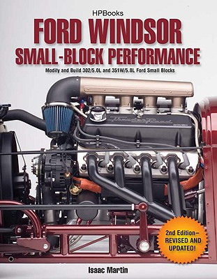 Ford Windsor Small-Block Performance By Martin, Isaac