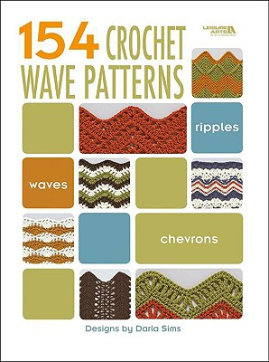 154 Crochet Wave Patterns By Sims, Darla